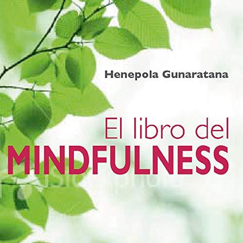 El libro del mindfulness (Narración en Castellano) [The Book of Mindfulness] cover art