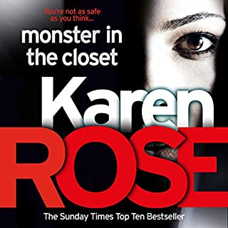 Monster in the Closet     The Baltimore Series, Book 5              By:                                                                                                                                 Karen Rose                               Narrated by:                                                                                                                                 Anne Wittman                      Length: 19 hrs and 47 mins     16 ratings     Overall 4.1