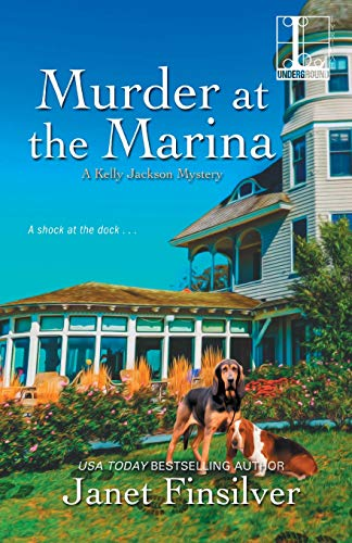 Murder at the Marina (A Kelly Jackson Mystery, Band 5)