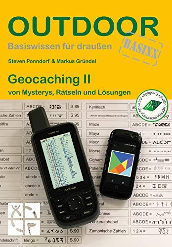 Geocaching II von Mysterys, Rätseln und Lösungen (Basiswissen für draußen)