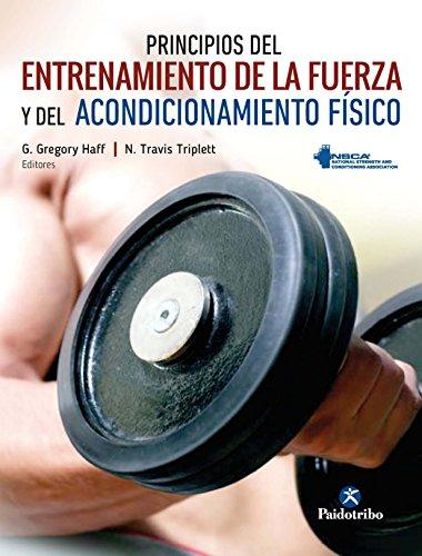 Principios del entrenamiento de la fuerza y del acondicionamiento físico NSCA (Color)...