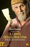 Il conto dell'Ultima Cena: Il cibo, lo spirito e l'umorismo ebraico (Einaudi tascabili. Pop)