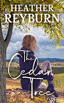 The Cedar Tree (Tullagulla Book 1) by [Heather Reyburn, Serenade Publishing]