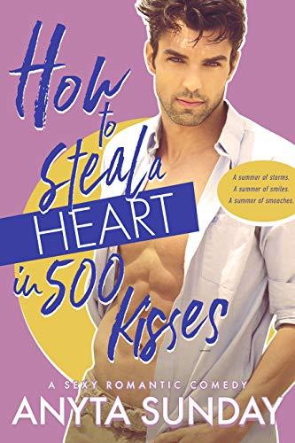 Cómo robar un corazón en 500 besos de Anyta Sunday