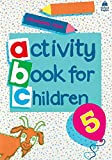 Oxford Activity Books for Children 5 (Oxford Activity Books for Children)