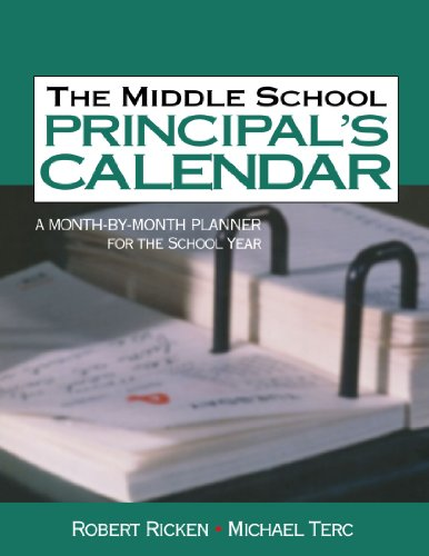 The Middle School Principal′s Calendar: A Month-By-Month Planner for the School Year
