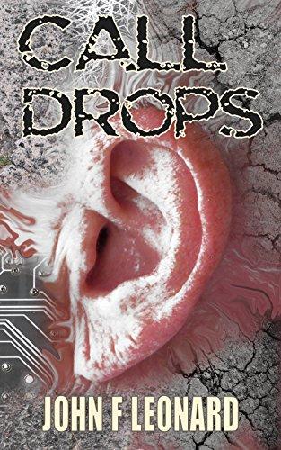 Book: Call Drops - A Horror Story by John F Leonard