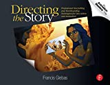 Directing the Story: Professional Storytelling and Storyboarding Techniques for Live Action and Animation (English Edition)