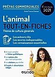 L'animal - Prépas commerciales - Concours 2021 - Tout-en-fiches - Tout-en-fiches (2021)