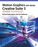 Motion Graphics with Adobe Creative Suite 5 Studio Techniques: MOT GRA ADO CS5 STU TEC_p1 (English Edition)