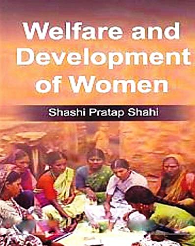 Welfare And Development Of Women (English Edition)