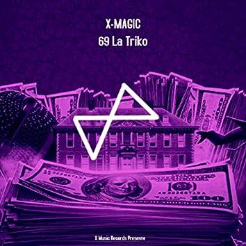 69 La Triko