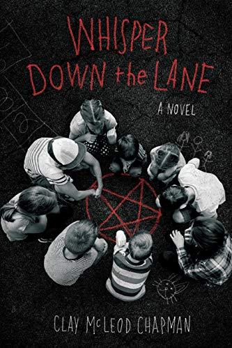Whisper Down the Lane: A Novel by [Clay Chapman]
