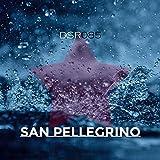 San Pellegrino [Explicit]