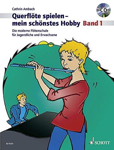 Schott Music GmbH & Co Kg, Mainz -  Querflöte spielen -