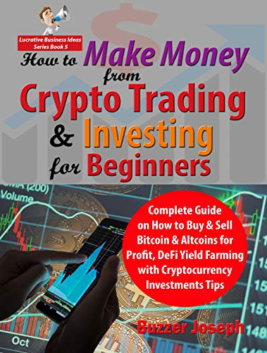 How to Become A Money Making Machine By Trading & Investing in  Cryptocurrencies eBook by Anthony Christensen - 9781386592839   Rakuten  Kobo United States