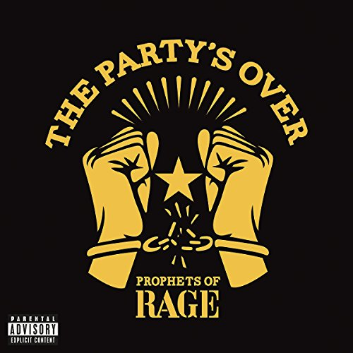 PROPHETS OF RAGE - The Party