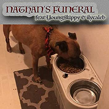 Nathan's Funeral (feat. Ilycaleb)