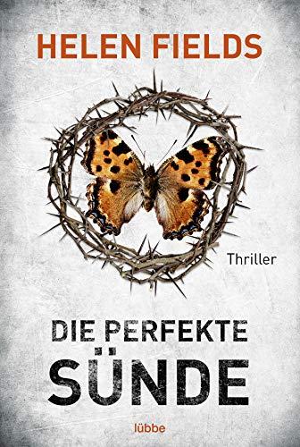 Die perfekte Sünde: Thriller (Luc Callanach und Ava Turner 4)