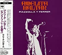 Amelita Baltar Interpteta A: Piazzolla-Ferrer by Astor Piazzolla (2002-08-21)