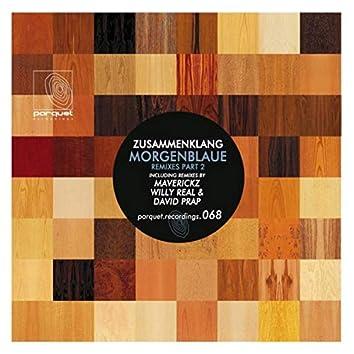 Morgenblaue (Remixes Pt. 2)