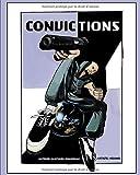 Convictions: Épisode 1 : La décision