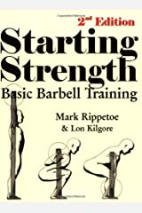 Starting Strength: Basic Barbell Training, 2nd Edition Paperback