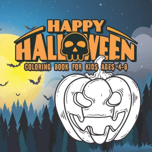 Halloween Coloring Books for kids ages 4-8: happy halloween activity book for Children pumpkins desi