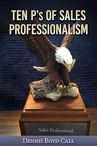 Ten P's of Sales Professionalism (Books of Tens)