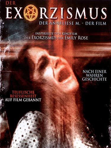 Der Exorzismus der Anneliese M.