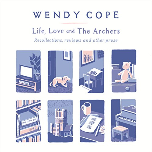 Life, Love and The Archers cover art