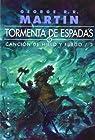 Tormenta De Espadas. Canción De Hielo Y Fuego - Volumen 1, 2, 3