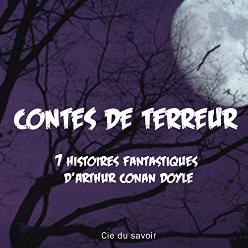 ARTHUR CONAN DOYLE - CONTES DE TERREUR - 7 HISTOIRES FANTASTIQUES [MP3 64KBPS]