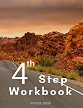 4th Step Workbook: Multi-fellowship guide to working Step 4