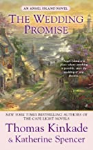 The Wedding Promise: An Angel Island Novel by Thomas Kinkade (2013-05-28)