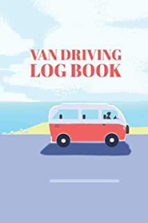 Van Driving Log Book: A Campervan log book to Record Your Van Life Adventure, Campground Informations, Costs and Mileage T...