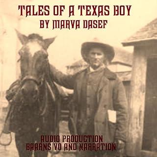 Tales of a Texas Boy audiobook cover art