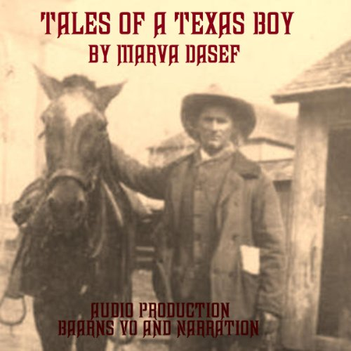 Tales of a Texas Boy audiobook cover art