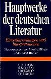 Hauptwerke der deutschen Literatur. Einzeldarstellungen und Interpretationen