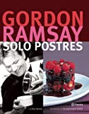Solo postres (Spanish Edition)