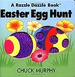 Easter Egg Hunt (Razzle Dazzle Books)