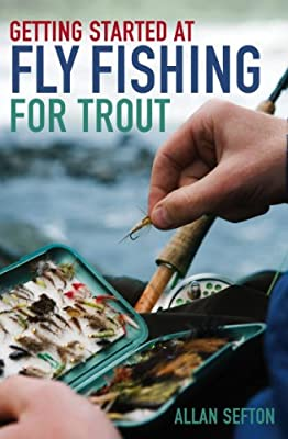 Getting Started at Fly Fishing for Trout from Robinson