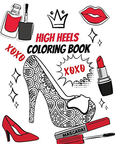 High Heels Coloring Book: Gorgeous Coloring Book for Adults