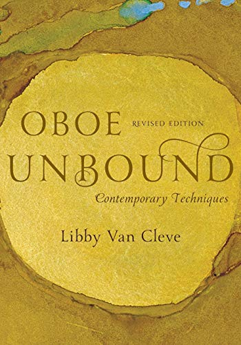 Oboe Unbound: Contemporary Techniques (The New Instrumentation Series)