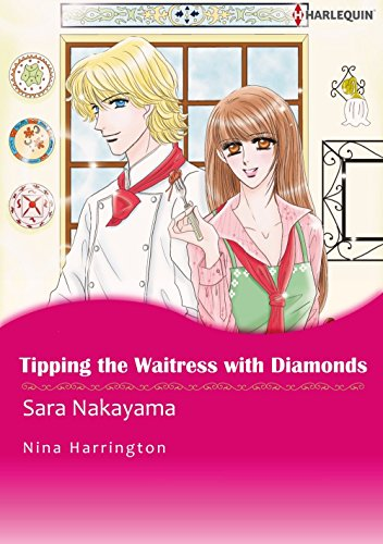 Tipping The Waitress With Diamonds: Harlequin comics (English Edition)