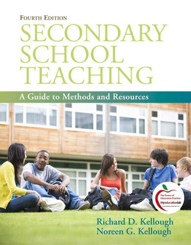 Compare Textbook Prices for Secondary School Teaching: A Guide to Methods and Resources Myeducationlab 4 Edition ISBN 9780137049776 by Kellough, Richard,Kellough, Noreen