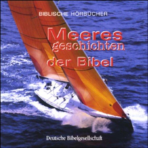 Meeresgeschichten der Bibel audiobook cover art
