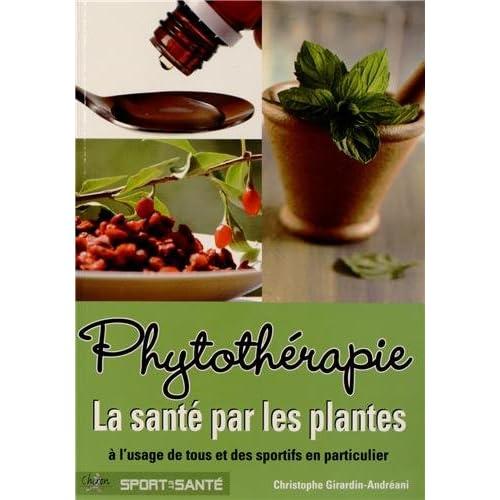 Phytothérapie la santé par les plantes