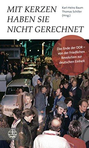 Mit Kerzen haben sie nicht gerechnet: Das Ende der DDR – von der Friedlichen Revolution zur deutschen Einheit. Mit einem Vorwort von Manfred Stolpe und einem Nachwort von Roland Jahn