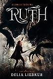 Ruth: Dunkle Träume